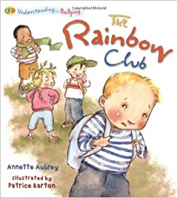 The Understanding... The Rainbow Club by Annette Aubrey (2008-09-15)