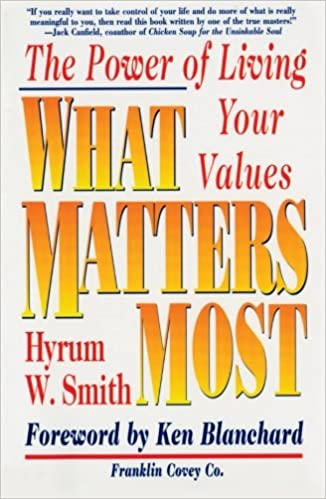 What Matters Most The Power Of Living Your Values Livros