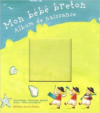 Mon bébé breton : Album de naissance pdf, epub ebook