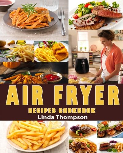 air-fryer-recipes-cookbook-365-days-recipes-to-fry-bake-grill-and-roast-with-your-air-fryer