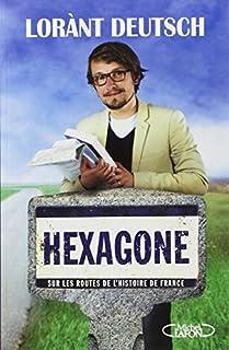 Hexagone : sur les routes de l'histoire de France, Deutsch, Lorànt
