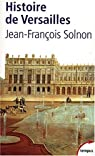 Histoire de Versailles par Solnon