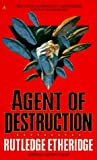 Agent of Destruction, Rutledge Etheridge, 0441003567