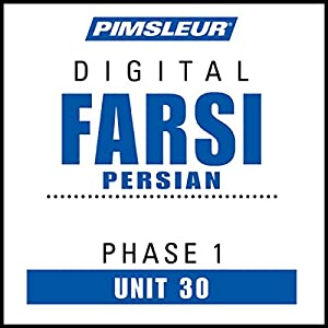 Farsi Persian Phase 1, Unit 30 Hörbuch