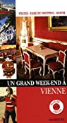 Un grand week-endà Vienne par Follet