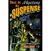Tales Of Mystery And Suspense: Featuring Suspense 10
