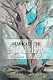 Mark of the Finder, Frank Caccavo, 1491718285