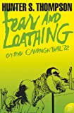 Front cover for the book Fear and Loathing: On the Campaign Trail '72 by Hunter S. Thompson