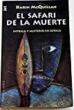 img - for El safari de la muerte book / textbook / text book