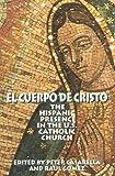El Cuerpo de Cristo, Peter Casarella, 0824517415
