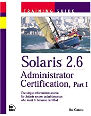 Solaris 2.6 Administrator Certification Training Guide, Part 1 (with CD-ROM)