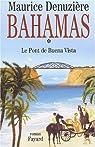 Bahamas, tome 1 : Le Pont de Buena Vista par Denuzière