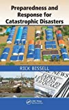 Preparedness and Response for Catastrophic Disasters