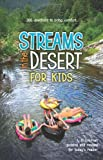 Streams in the Desert® for Kids, Gwen Ellis and L. B. Cowman, 0310716004