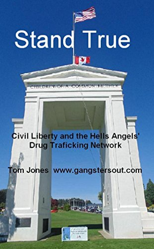 Download Stand True: Civil Liberty and the Hells Angels Drug Trafficking Network Pdf