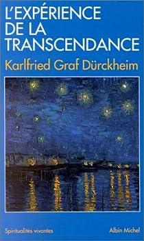 L'expérience de la transcendance par Dürckheim