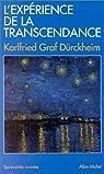 L'expérience de la transcendance par Karlfried Graf Dürckheim