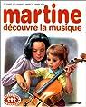 Martine, tome 35 : Martine découvre la musique par Delahaye