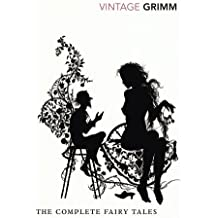 The Complete Fairy Tales (Vintage Classics) by The Brothers Grimm (2007-08-02)