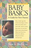 Baby Basics, Anne K. Blocker, 1565610903