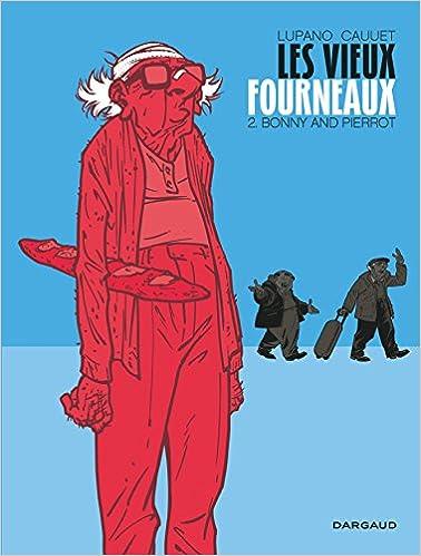 Les Vieux fourneaux (2) : Bonny and Pierrot
