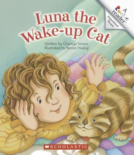 Luna the Wake-Up Cat (Rookie Reader.: Prepositional Phrases) by Charnan Simon (2007-03-01)