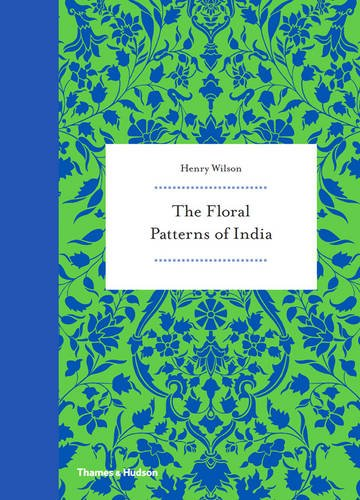 - The Floral Patterns of India