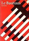 Le Bauhaus par Whitford