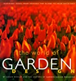garden design ideas World of Garden Design: Inspiring Ideas from Around the Globe to Your Backyard
