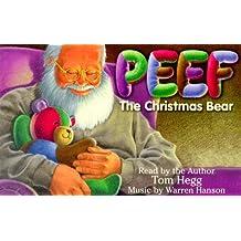 Peef: The Christmas Bear