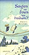 Sages ou fous les haïkus ? par Brunel