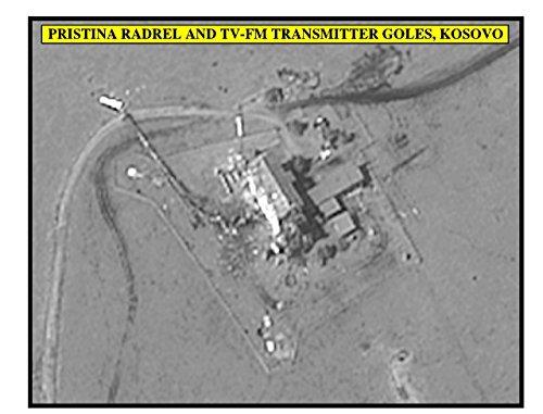 Post-strike assessment photograph of the Pristina RADREL and TV-FM transmitter Goles, Kosovo, Serbia