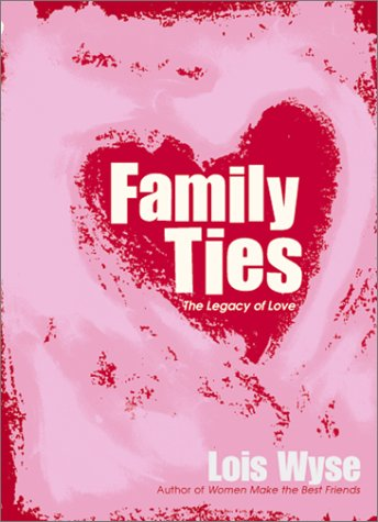 Download Family Ties: The Legacy of Love PDF