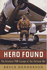 Hero Found: The Greatest POW Escape of the Vietnam War Kindle Edition