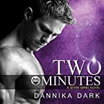 Two Minutes: Seven Series, Book 6 | Dannika Dark