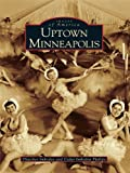 Uptown Minneapolis by Thatcher Imboden front cover