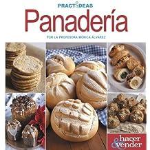 Panaderia/ Bakery (Practideas) (Spanish Edition)