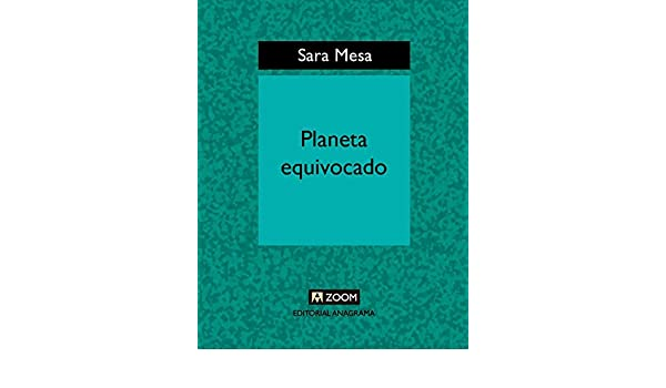 Planeta equivocado (Zoom) eBook: Mesa, Sara: Amazon.es: Tienda Kindle