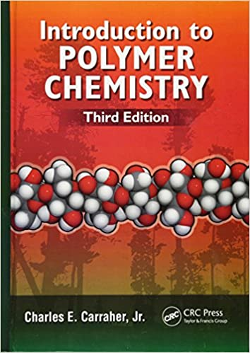Introduction to polymer chemistry third edition charles e introduction to polymer chemistry third edition 3rd edition fandeluxe Gallery