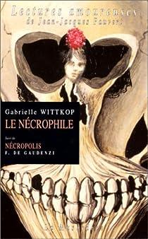 Le Nécrophile par Wittkop-Ménardeau