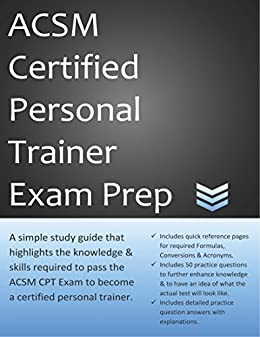 Tips for Studying for the ACSM Certified Personal Trainer ...