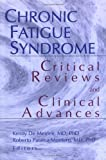 Chronic Fatigue Syndrome : Critical Reviews and Clinical Advances, Roberto Patarca Montero, Kenny De Meirleir, 0789009986