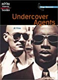 img - for Undercover Agents (High Interest Books: Top Secret) book / textbook / text book