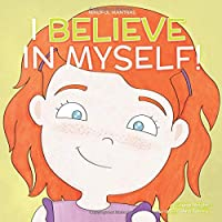 I Believe in Myself (Mindful Mantras) (Volume 6)