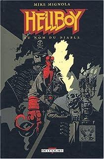 Hellboy, tome 2 : Au nom du diable par Sinclair