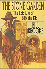 The Stone Garden: The Epic Life of Billy the Kid Hardcover