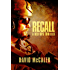 Recall (A Red Ops Thriller Book 1)