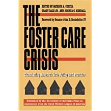 The Foster Care Crisis: Translating Research into Policy and Practice (Child, Youth, and Family Services)