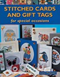 Stitched Cards and Gift Tags for Special Occasions, Carol Phillipson, 1861082746