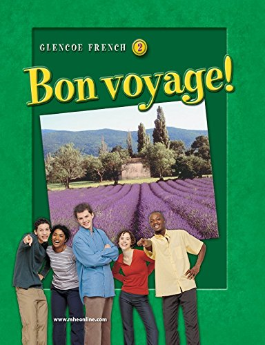 Bon voyage! Level 2, Student Edition (GLENCOE FRENCH)